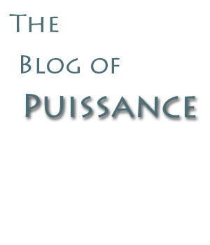 The Blog of Puissance